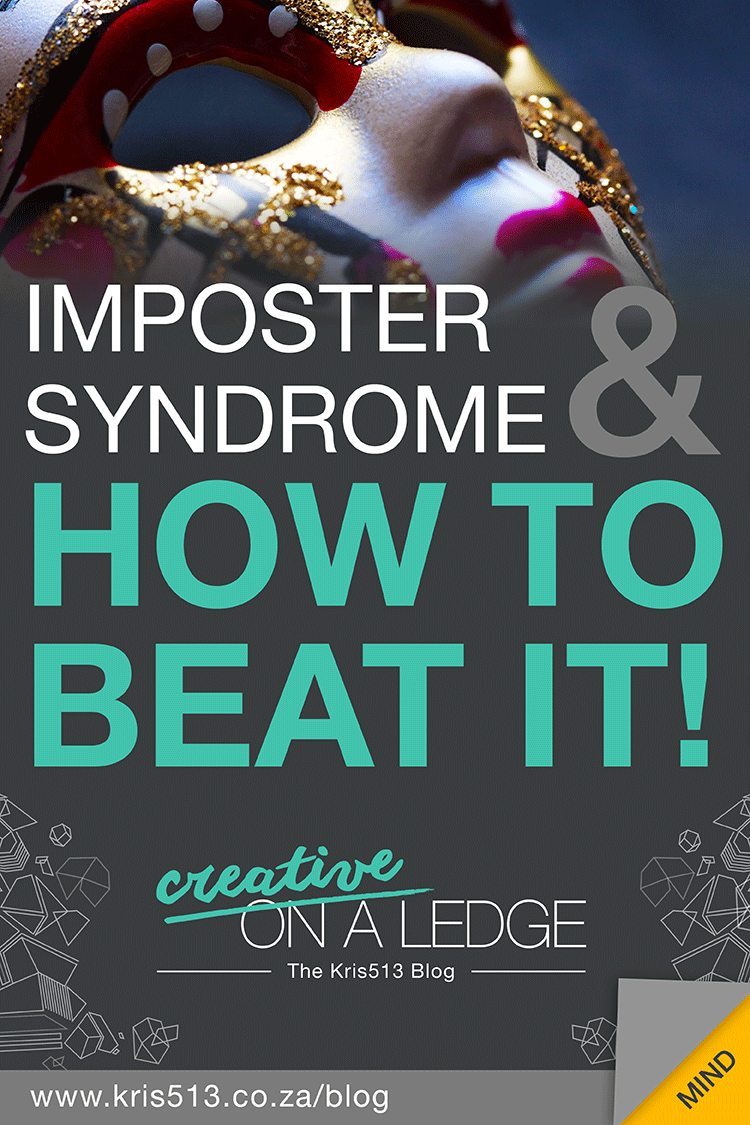 Imposter Syndrome and how to beat it | Creative On A Ledge blog