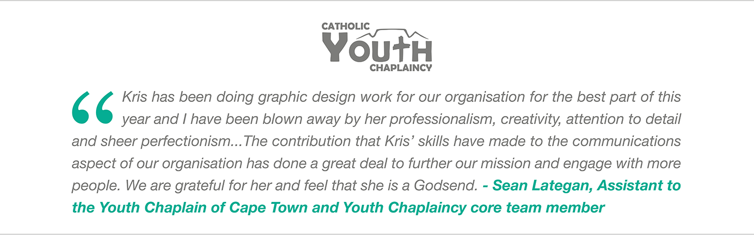 Kris513creative: Recommendation from the Catholic Youth Chaplaincy of Cape Town