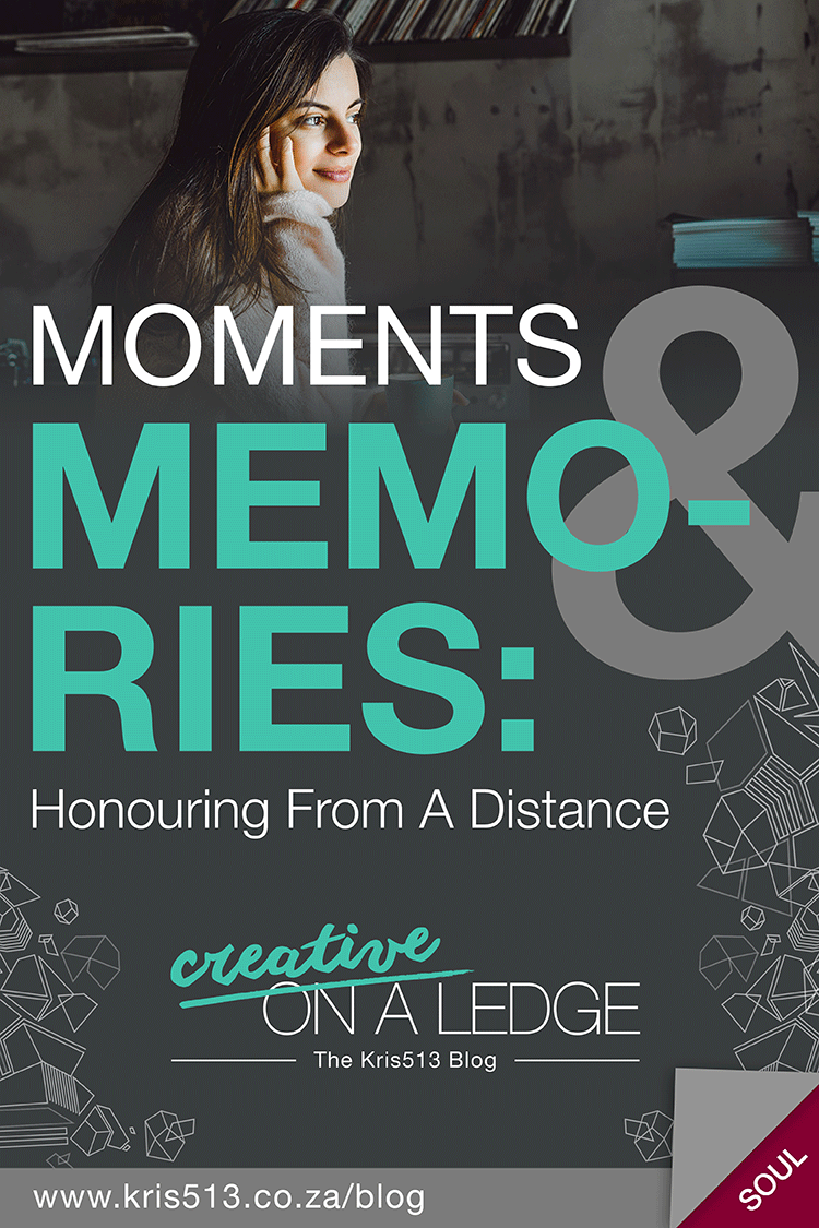 Moments and Memories - Honouring From A Distance . | . Creative On A Ledge blog